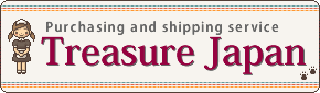 Treasure Japan : Proxy purchasing and shipping service